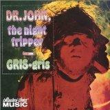 Dr. John Gris Gris
