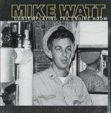 Mike Watt Engine Room