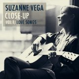 Suzanne Vega Close-Up, Vol. 1: Love Songs
